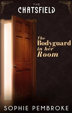The Bodyguard in Her Room by Sophie Pembroke