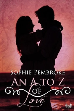 An A to Z of Love by Sophie Pembroke