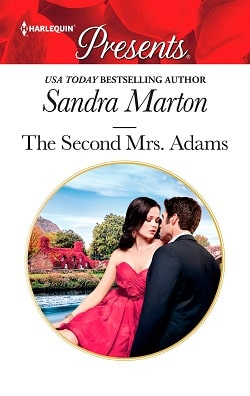 The Second Mrs. Adams by Sandra Marton