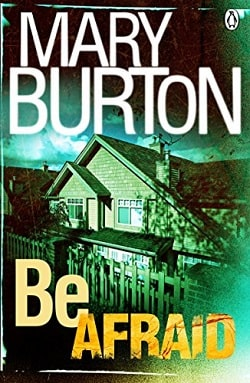 Be Afraid (Morgans of Nashville 2) by Mary Burton
