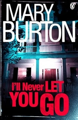 I'll Never Let You Go (Morgans of Nashville 3) by Mary Burton