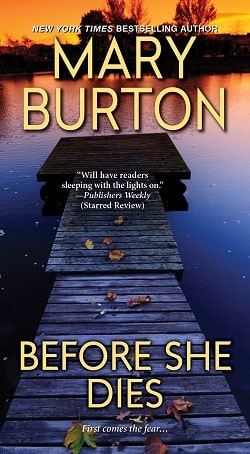 Before She Dies (Alexandria Novels 3) by Mary Burton