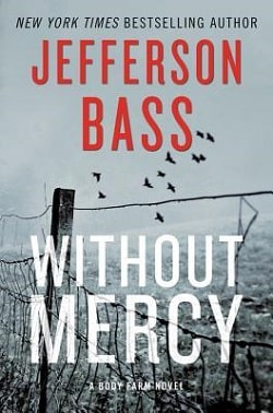 Without Mercy (Body Farm 10) by Jefferson Bass
